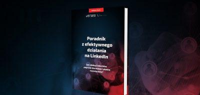LinkedIn – co to jest? 42 strony darmowej wiedzy!