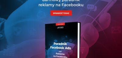 Poradnik Facebook Ads – pobierz teraz!