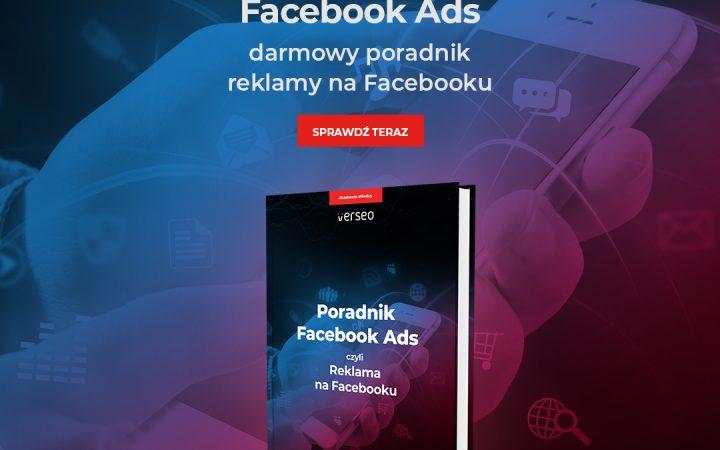 Poradnik Facebook Ads - pobierz teraz!